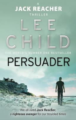 Persuader: (Jack Reacher 7) - Child, Lee