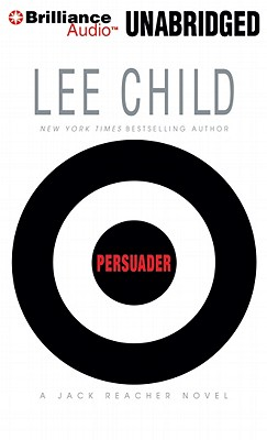 Persuader - Child, Lee, New, and Hill, Dick (Read by)