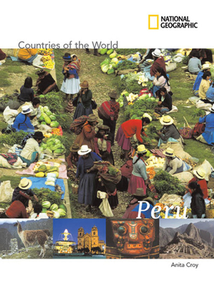 Peru - Croy, Anita, and Aguilar, Hildegardo Cordova (Consultant editor), and Robinson, David J (Consultant editor)