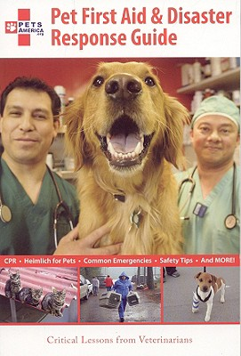Pet First Aid & Disaster Response Guide: Critical Lessons from Veterinarians - Acker, G Elaine