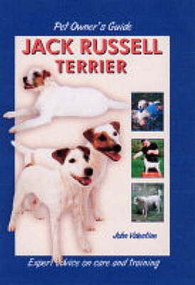 Pet Owner's Guide to the Jack Russell Terrier - Valentine, John