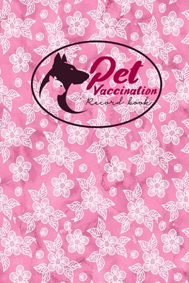 Pet Vaccination Record Book: Pet Vaccination Log, Vaccination Schedule Horses, Vaccination Card, Vaccine Record Book For Pets, Hydrangea Flower Cover - Publishing, Moito