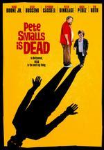 Pete Smalls is Dead - Alexandre Rockwell