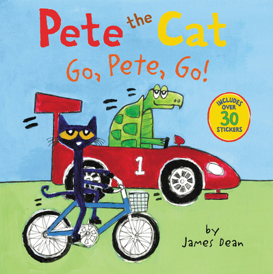 Pete the Cat: Go, Pete, Go! - Dean, James, and Dean, Kimberly