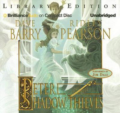 Peter and the Shadow Thieves - Barry, Dave, Dr., and Pearson, Ridley, and Dale, Jim (Performed by)