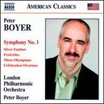 Peter Boyer: Symphony No. 1