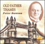Peter Dawson Old Father Thames