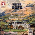 Peter Hope: Songs & Chamber Music