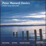 Peter Maxwell Davies: Chamber Works, 1952-1987