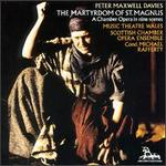 Peter Maxwell Davies: The Martyrdom of St. Magnus