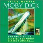 Peter Mennin: Moby Dick; Symphonies Nos. 3 & 7