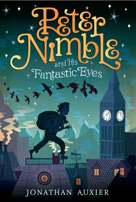 Peter Nimble and His Fantastic Eyes - Auxier, Jonathan