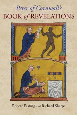 Peter of Cornwall's Book of Revelations - Peter of Cornwall, and Easting, Robert, and Sharpe, Richard