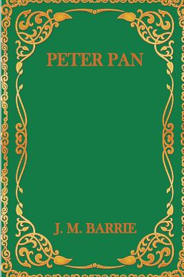 Peter Pan - Barrie, J M