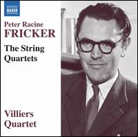 Peter Racine Fricker: The String Quartets - Villiers Quartet
