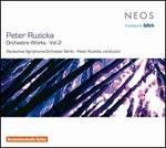Peter Ruzicka: Orchestra Works, Vol. 2