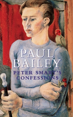 Peter Smart's Confessions - Bailey, Paul
