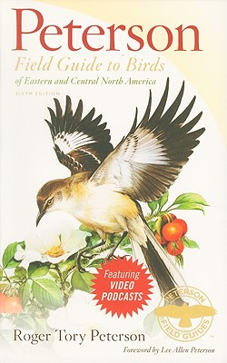 Peterson Field Guide to Birds of Eastern and Central North America - Peterson, Roger Tory