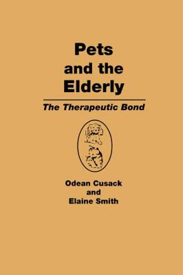 Pets and the Elderly - Cusack, Odean