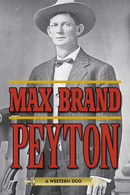 Peyton: A Western Duo - Brand, Max