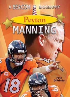 Peyton Manning - Diprimio, Pete