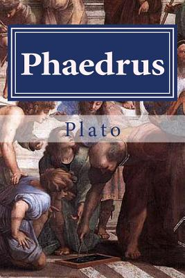 Phaedrus - Plato, and Hollybook (Editor), and Taylor, Thomas (Translated by)