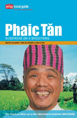 Phaic Tan: Sunstroke on a Shoestring - Cilauro, Santo, and Gleisner, Tom, and Sitch, Rob