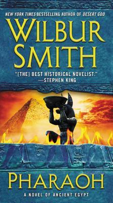 Pharaoh: A Novel of Ancient Egypt - Smith, Wilbur