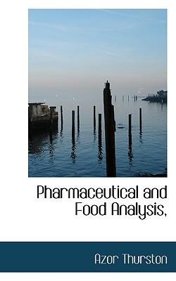 Pharmaceutical and Food Analysis, - Thurston, Azor