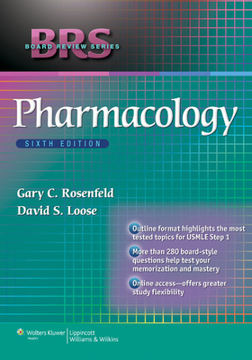 Pharmacology - Rosenfeld, Gary C, and Loose, David S, PhD