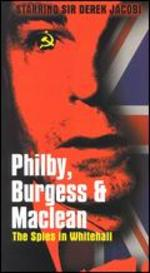 Philby, Burgess and MacLean: Spy Scandal of Century