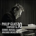 Philip Glass: Symphony No. 10