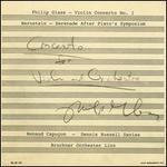 Philip Glass: Violin Concerto No. 1; Bernstein: Sereande After Plato's Symposium