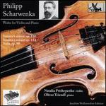 Philipp Scharwenka: Works for Violin and Piano