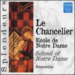 Philippe Le Chancelier: Ecole de Notre Dame