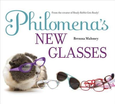 Philomena's New Glasses - Maloney, Brenna