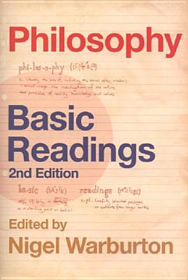 Philosophy: Basic Readings - Warburton, Nigel
