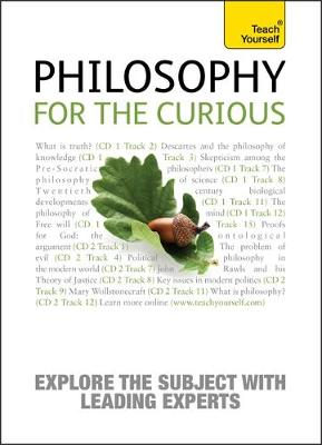 Philosophy for the Curious: Teach Yourself - Vernon, Mark