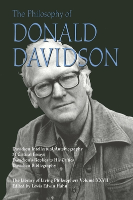 Philosophy of Donald Davidson - Hahn, Lewis Edwin (Editor)