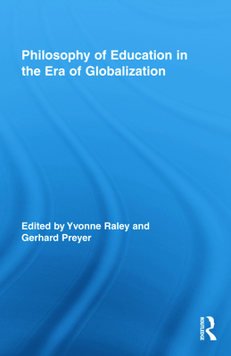 Philosophy of Education in the Era of Globalization - Raley Yvonne