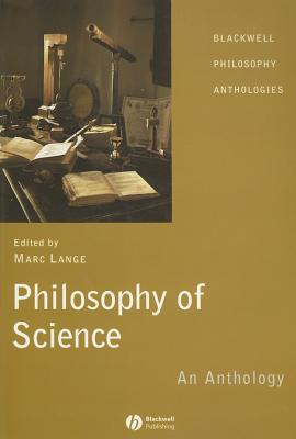 Philosophy of Science: An Anthology - Lange, Marc (Editor)