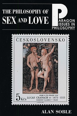 Philosophy Sex Love - Soble, Alan, Professor