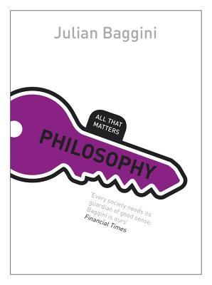 Philosophy - Baggini, Julian