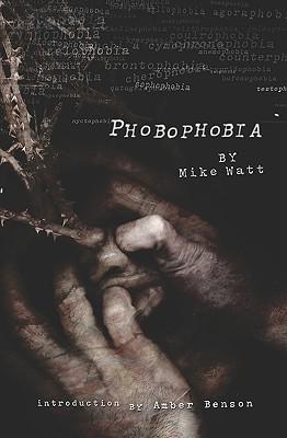 Phobophobia - Watt, Mike