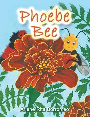 Phoebe Bee - Borromeo, Arlene Rita