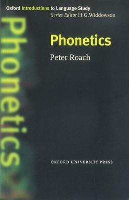 Phonetics - Roach, Peter, and Widdowson, H G