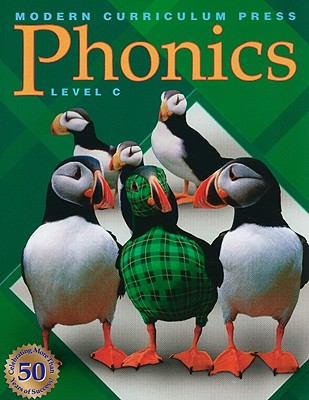 Phonics, Level C - Modern Curriculum Press (Creator)