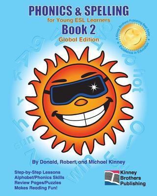 Phonics & Spelling, Book 2 - Kinney, Donald, and Kinney, Robert, and Kinney, Michael