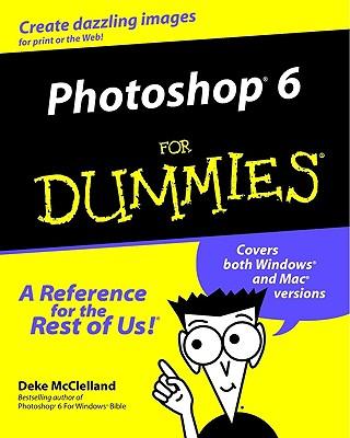 Photoshop 6 for Dummies - McClelland, Deke, and Obermeier, Barbara