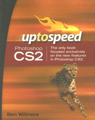 Photoshop CS2: Up to Speed - Willmore, Ben, and Allyn & Bacon (Creator)